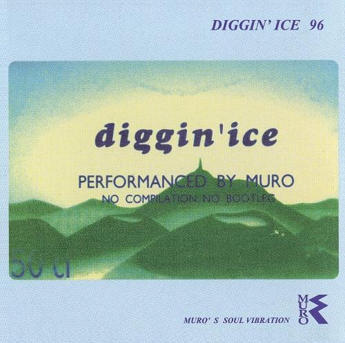 DJ MURO<ムロ>/DIGGIN' ICE 96 -Re-Recording Edition-(MIX CD)