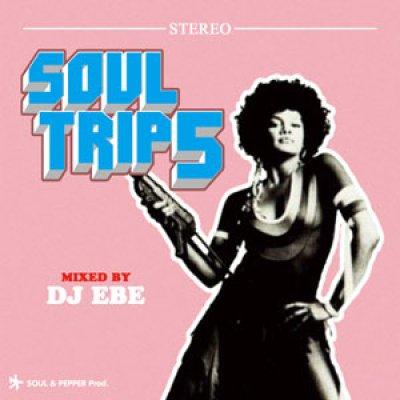 画像1: DJ EBE/SOUL TRIP 5(MIX CD)  (1)